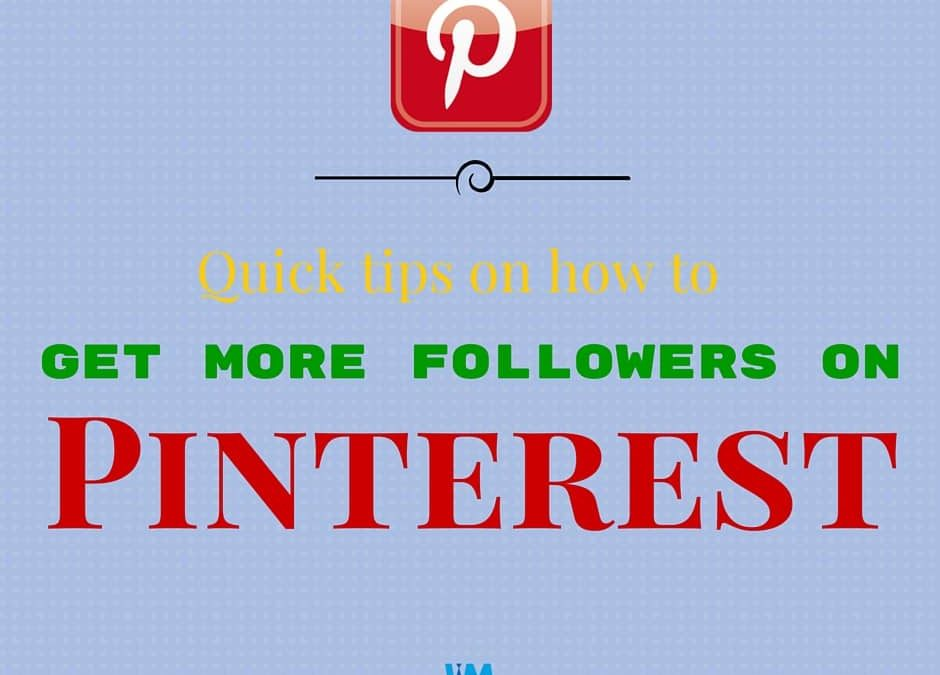 Pinterest, Quick tips on how to get more followers on Pinterest, InsideMan Media, InsideMan Media