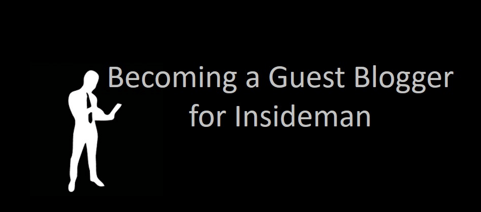 Becoming a Guest Blogger for Insideman